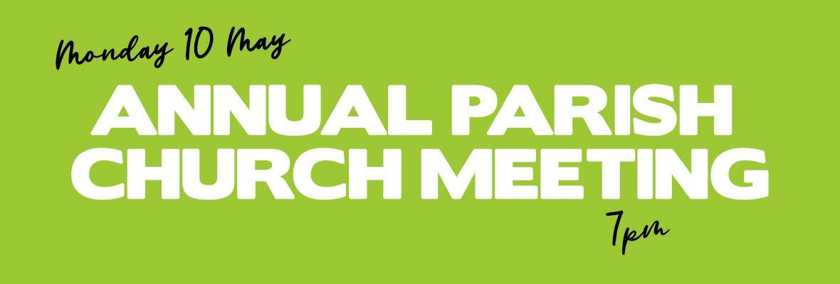 Annual Parish Church Meeting (APCM)
